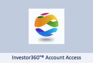 Investor 360 Account Access_Current Clients